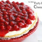 NO BAKE FLUFF CHERRY CHEESECAKE
