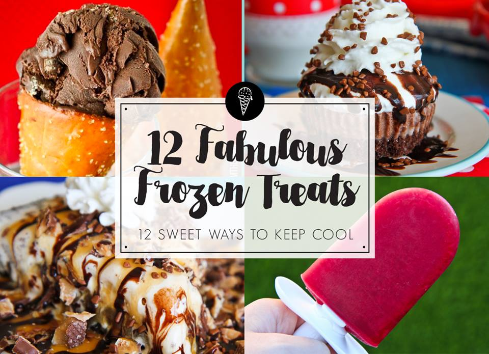 12 FABULOUS FROZEN TREATS