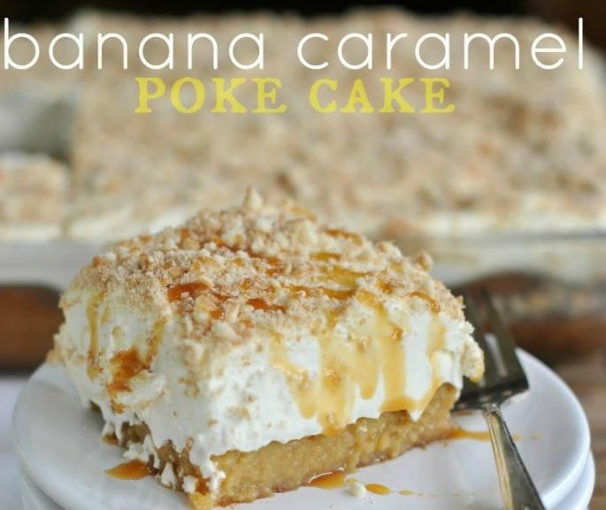 BANANA CARAMEL POKE CAKE