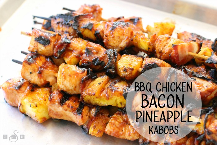 CHICKEN BACON PINEAPPLE KABOBS