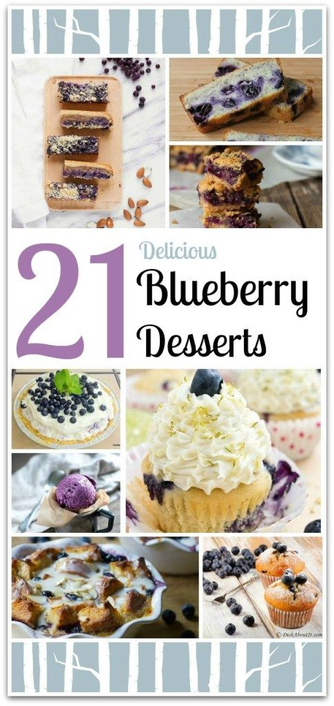 21 DELICIOUS BLUEBERRY DESSERTS