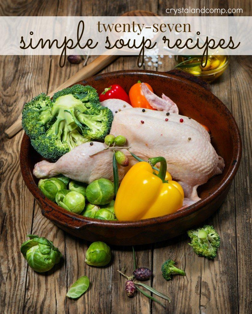 27 SIMPLE SOUP RECIPES
