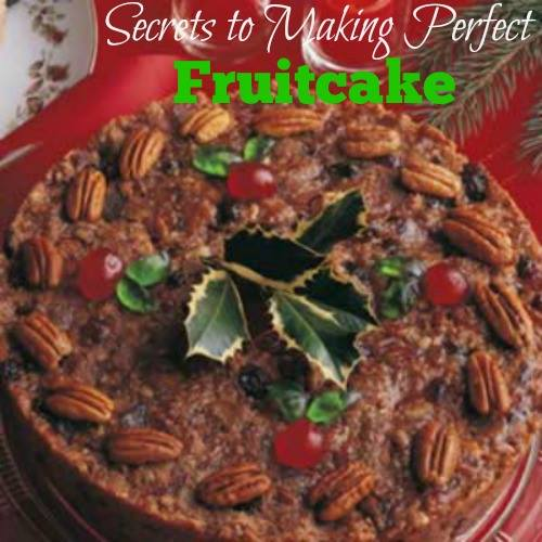 SECRETS TO MAKING THE PERFECT FRUIT CAKE