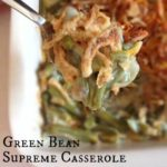 GREEN BEAN SUPREME CASSEROLE