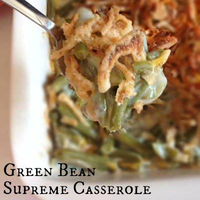GREEN BEAN SUPREME CASSEROLE