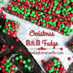 THREE INGREDIENT M &M  CHRISTMAS FUDGE
