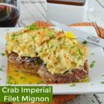 Crab Imperial Filet Mignon