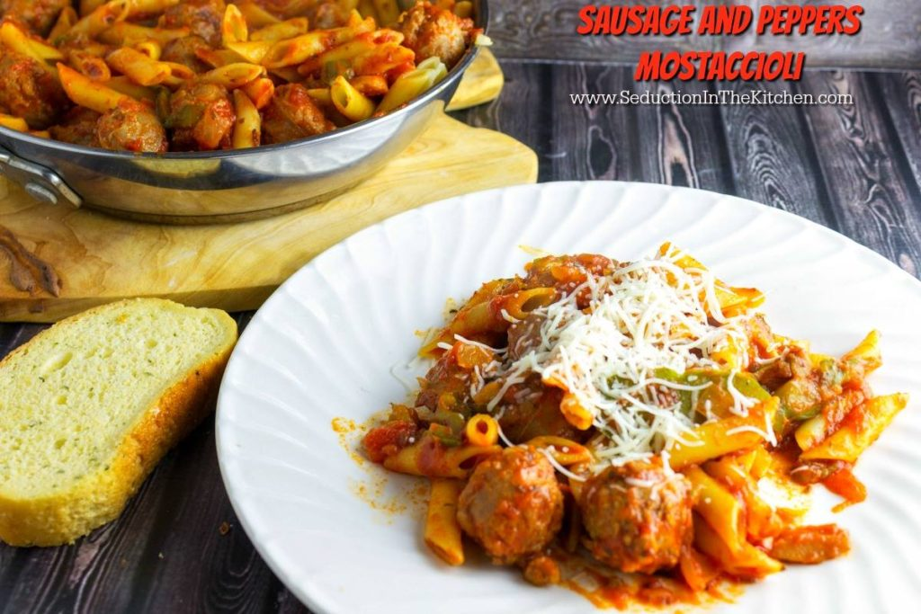 ️ SAUSAGE AND PEPPERS MOSTACCIOLI