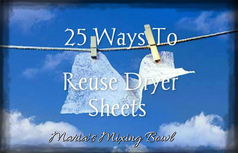25 Ways to Use Dryer Sheets