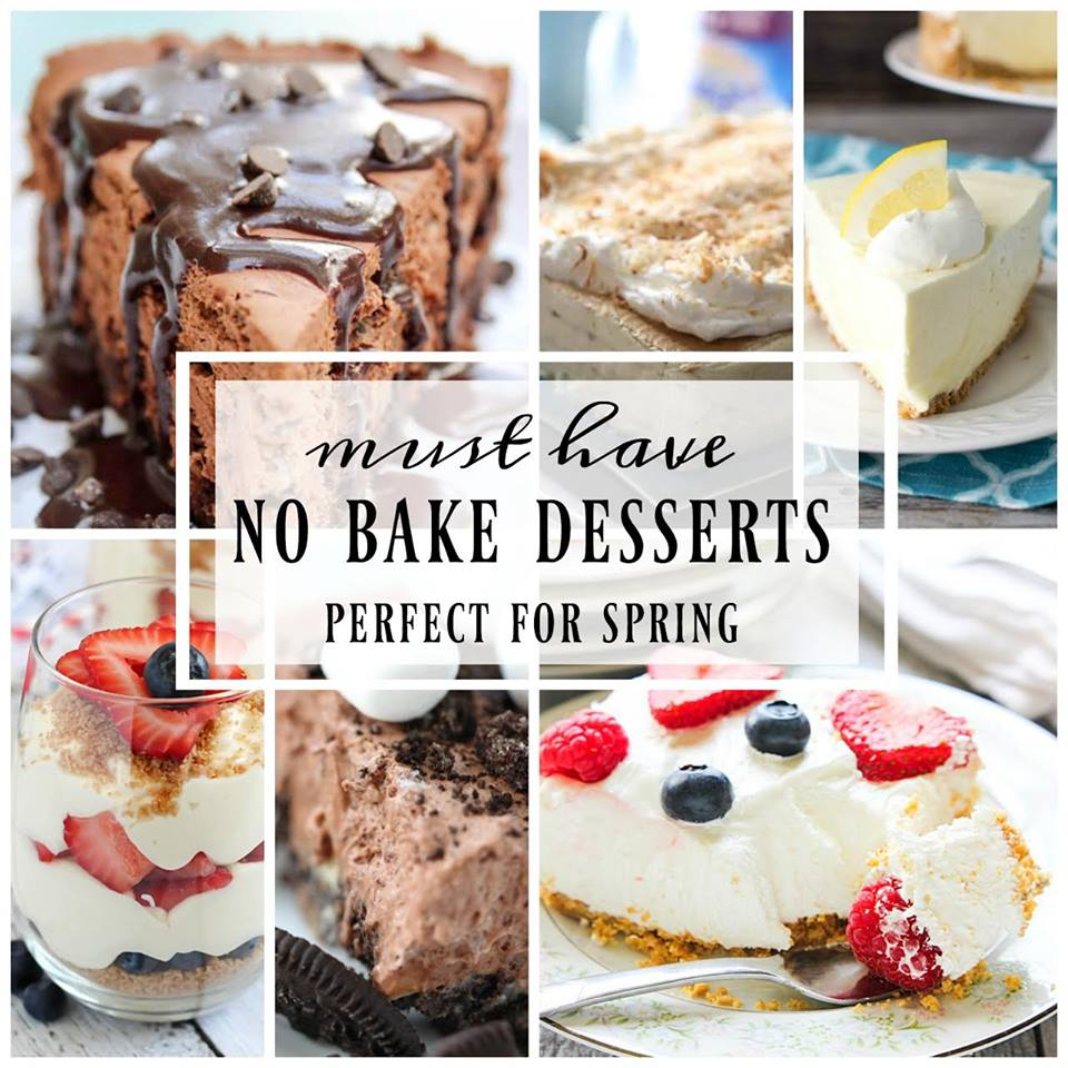 Must Have No Bake Desserts Perfect for Spring