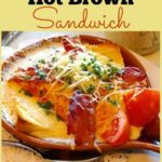 Hot Brown Sandwich Recipe ~ A Kentucky Derby Tradition