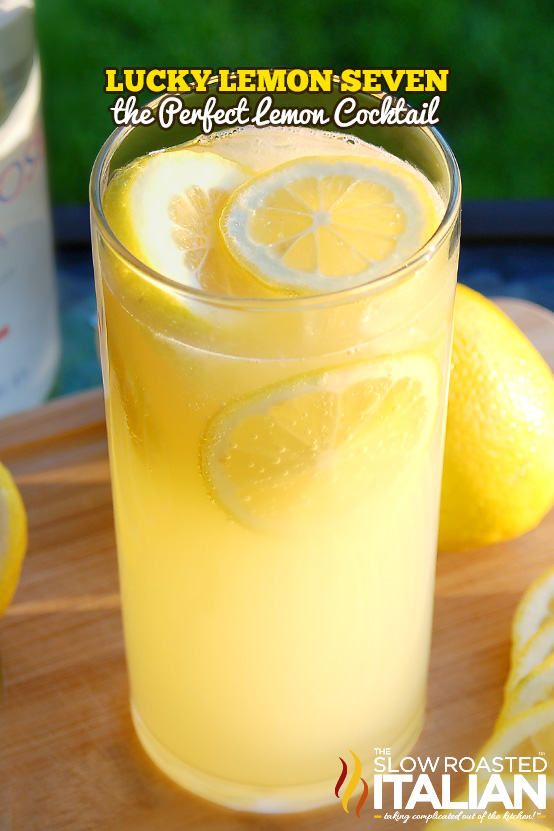 Lucky lemon seven the best lemonade cocktail for 7 and 7 drink recipe