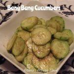Bang Bang Cucumbers