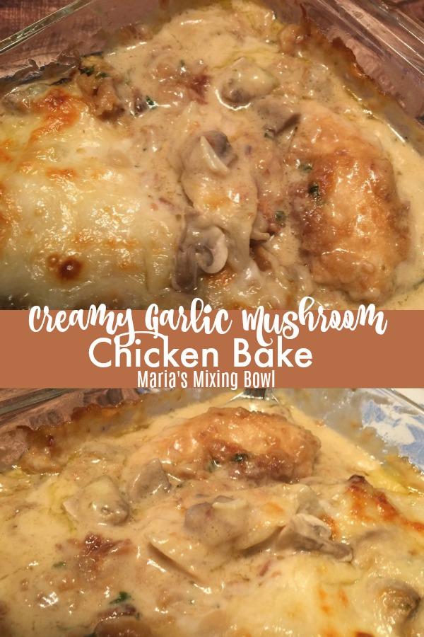 Creamy Garlic Mushroom Chicken Bake