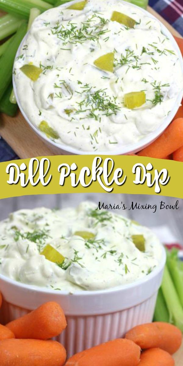 Delicious creamy Dill Pickle Dip