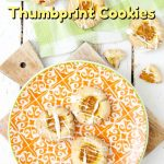 Pumpkin Cheesecake Thumbprint Cookies