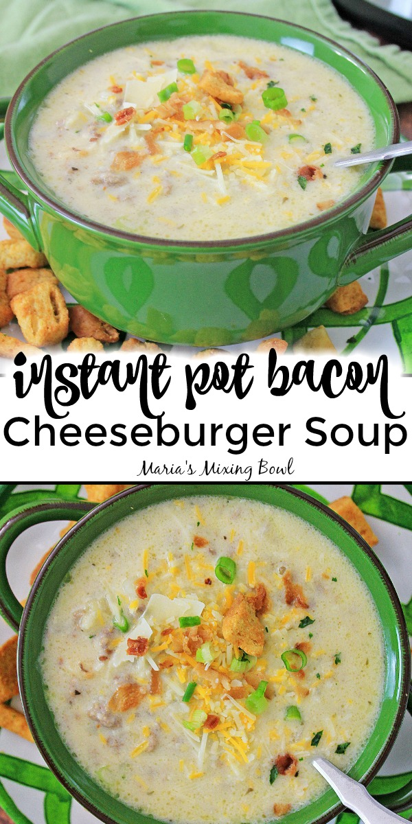 Instant Pot Bacon Cheeseburger Soup