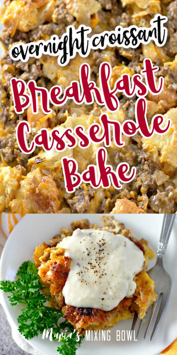 Overnight Croissant Breakfast Casserole Bake with Gravy