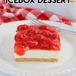 Cherry Cheesecake Icebox Dessert