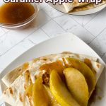 Delicious Caramel Apple Wraps
