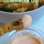 Fried Green Beans with Sriracha Dip